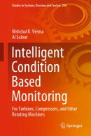 Intelligent Condition Based Monitoring