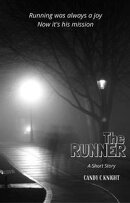 The Runner: A Short Story