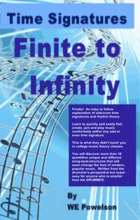 Time Signatures: Finite to Infinity【電子書籍】[ W.E. Powelson ]