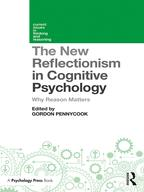 The New Reflectionism in Cognitive PsychologyWhy Reason Matters【電子書籍】