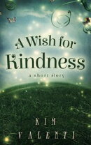 A Wish for Kindness