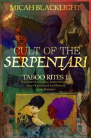 Cult Of The Serpentari: Taboo Rites 1...Book One of a Fantasy, Action Adventure Story Of Interracial and Bis…