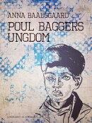 Poul Baggers ungdom
