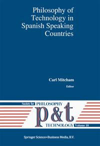 Philosophy of Technology in Spanish Speaking Countries【電子書籍】