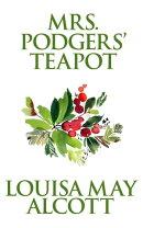 Mrs. Podgers' Teapot