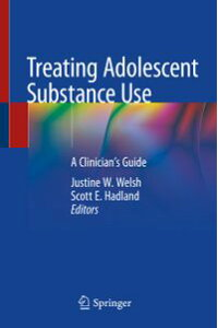 TreatingAdolescentSubstanceUseAClinician'sGuide