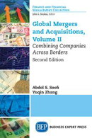 Global Mergers and Acquisitions, Volume II