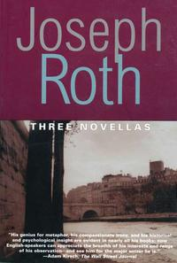Three Novellas: THE LEGEND OF THE HOLY DRINKER, FALLMERAYER THE STATIONMASTER AND THE BUST OF TH【電子書籍】[ Joseph Roth ]
