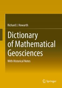 DictionaryofMathematicalGeosciencesWithHistoricalNotes