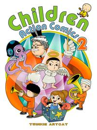Children Action Comics 2【電子書籍】[ Twinkie Artcat ]