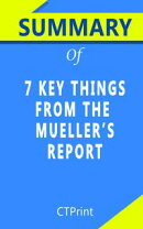 Summary of 7 key things from the mueller's report