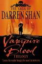 Vampire Blood Trilogy (The Saga of Darren Shan)【電子書籍】[ Darren Shan ]
