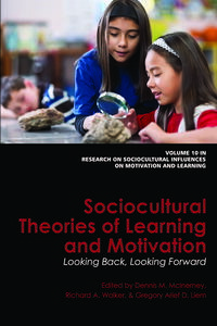 Sociocultural Theories of Learning and MotivationLooking Back, Looking Forward【電子書籍】
