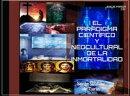 EL PARADIGMA CIENTÍFICO Y NEOCULTURAL DE LA INMORTALIDAD