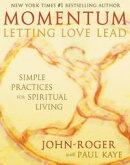 Momentum: Letting Love Lead