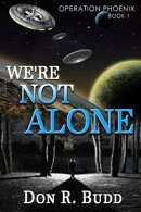 Operation Phoenix Book 1: We're Not Alone