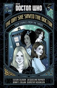Doctor Who: The Day She Saved the Doctor