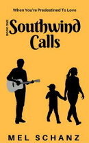 Southwind Calls: When You're Predestined to Love