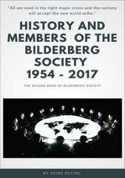 History and Members of the Bilderberg Society 1954 ? 2017 ? II