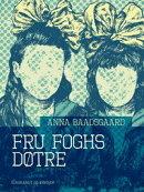Fru Foghs døtre