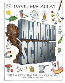 Mammoth ScienceThe Big Ideas That Explain Our World【電子書籍】[ DK ]