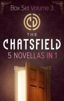 The Chatsfield Novellas Bundle Volume 3 - 5 Book Box Set