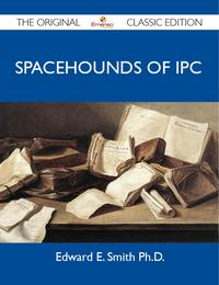 SpacehoundsofIPC-TheOriginalClassicEdition