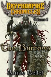 The BarrowsOmnibus One【電子書籍】[ Annie Bellet ]
