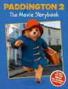 Paddington 2: The Movie Storybook: Movie tie-in【電子書籍】[ HarperCollinsChildren'sBooks ]