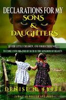 Declarations for My Sons & Daughters