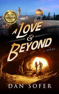 A Love and BeyondA quirky romantic thriller【電子書籍】[ Dan Sofer ]