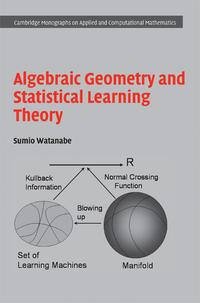 Algebraic Geometry and Statistical Learning Theory【電子書籍】[ Sumio Watanabe ]