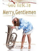 God Rest Ye Merry, Gentlemen Pure Sheet Music Duet for Soprano Saxophone and Baritone Saxophone, Arranged by…