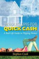 WHOLESALING FOR QUICK CASH