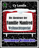 Die Abenteuer der Familie Manfred: Weihnachtsspecial