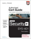CompTIA Security+ SY0-401 Cert Guide, Deluxe Edition【電子書籍】[ David L. Prowse ]