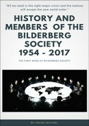 History and Members of the Bilderberg Society 1954 ? 2017 - I