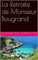 La Retraite de Monsieur Bougrand