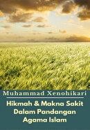 Hikmah & Makna Sakit Dalam Pandangan Agama Islam