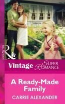 A Ready-Made Family (Mills & Boon Vintage Superromance)
