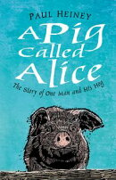 A Pig Called Alice