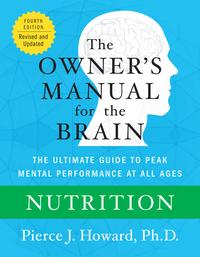 Nutrition: The Owner's Manual【電子書籍】[ Pierce Howard ]