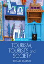Tourism, Tourists and Society【電子書籍】[ Richard Sharpley ]
