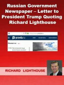 Russian Government Newspaper: Letter to President Trump Quoting Richard Lighthouse