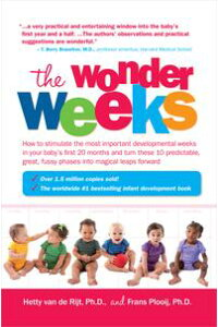 TheWonderWeeksHowtoStimulateYourBaby'sMentalDevelopmentandHelpHimTurnHis10Predictable,Great,FussyPhasesintoMagicalLeapsForward