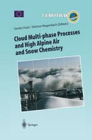 Cloud Multi-phase Processes and High Alpine Air and Snow Chemistry