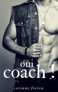 Oui coach !【電子書籍】[ Corinne Fortin ]