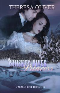A Whiskey River PrincessWhiskey River Brides, #3【電子書籍】[ Theresa Oliver ]