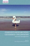 Feminists Researching Gendered Childhoods