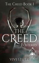The Creed - Fostered